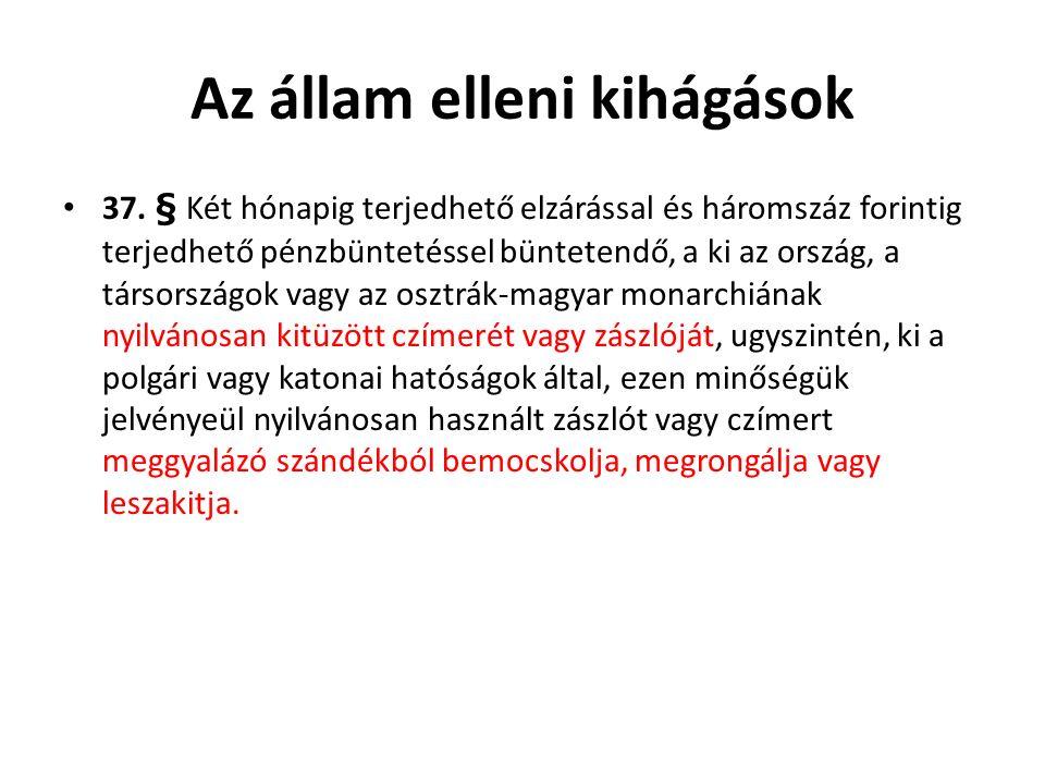A hatóságok és a közcsend elleni kihágások 49.