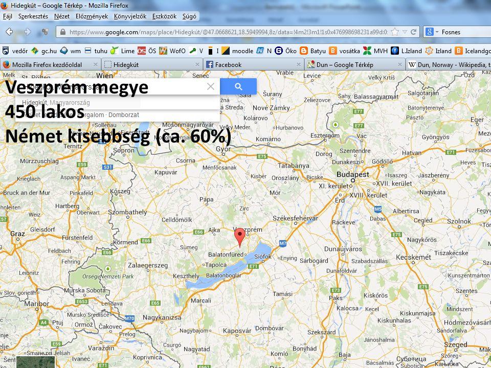 Veszprém megye 450 lakos Német kisebbség (ca. 60%)
