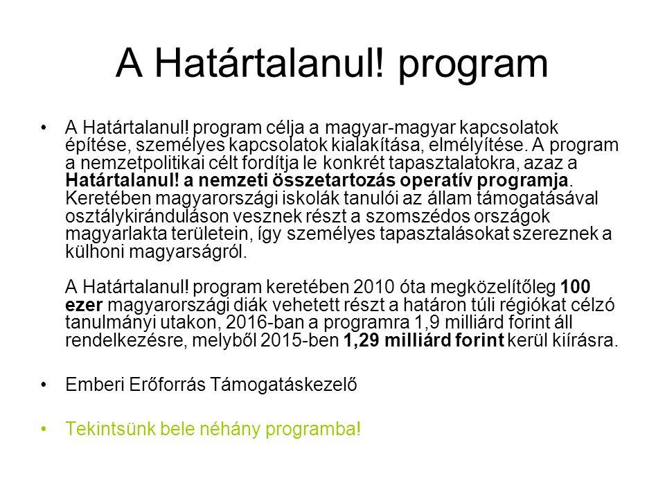 A Határtalanul. program A Határtalanul.