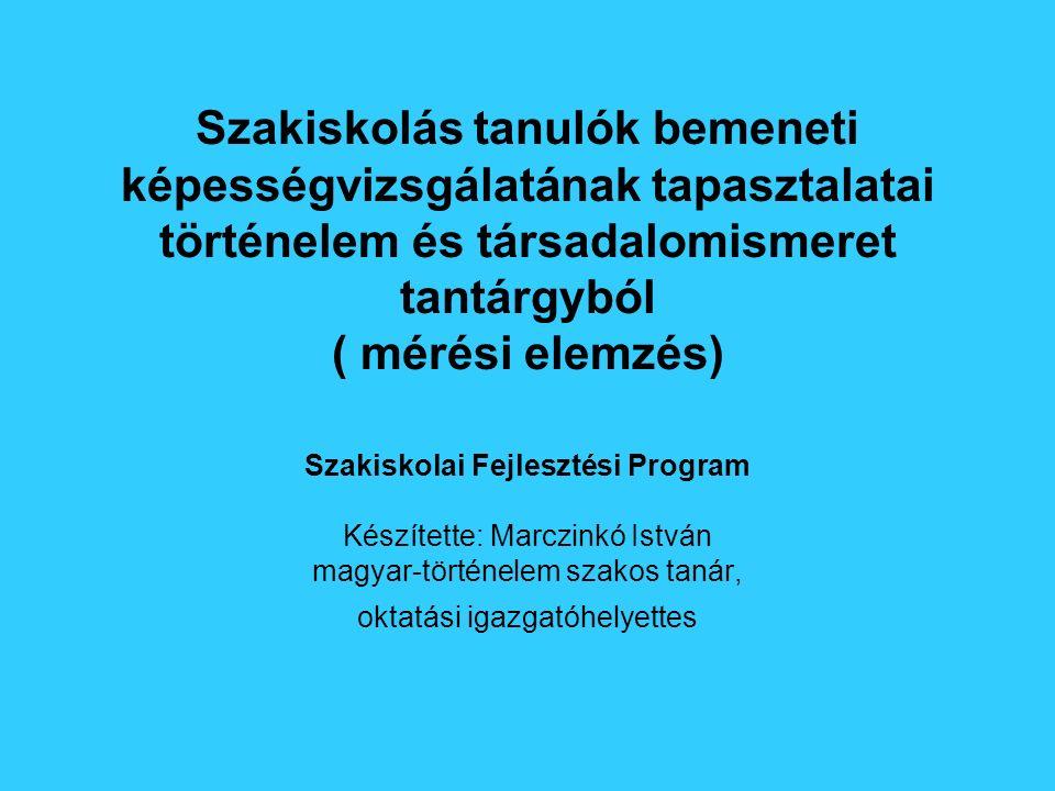 """Bevezetés - Az OM 2003-ban hirdette meg a Szakiskolai Fejlesztési Programot - A szakiskola a magyar közoktatás """"fehér foltja - 90 pályázati nyertes iskola kapcsolódott be a programba (A vagy B komponens) - Megtörtént a közismereti tantervek kerettantervi változatainak kimunkálása - Folyik a tantervek akkreditációja - Történelem és társadalomismeretből is 2003 őszén történt a bemeneti mérés - A és B típusú feladatoknak megoldása"""