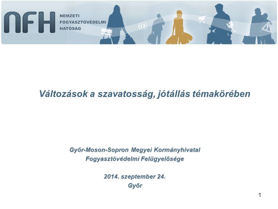 1 Győr-Moson-Sopron Megyei Kormányhivatal Fogyasztóvédelmi Felügyelősége 2014.