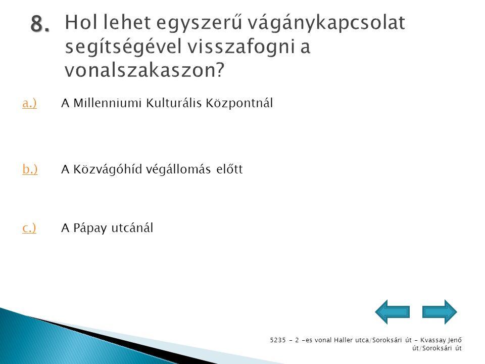 5235 - 2 -es vonal Haller utca/Soroksári út - Kvassay Jenő út/Soroksári út 8.