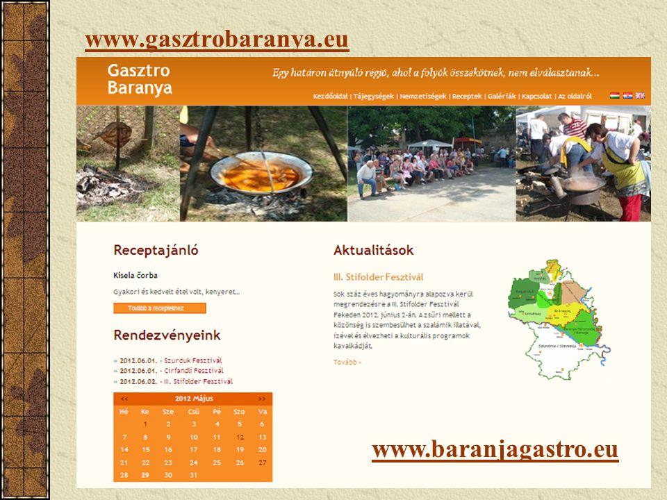 www.gasztrobaranya.eu www.baranjagastro.eu