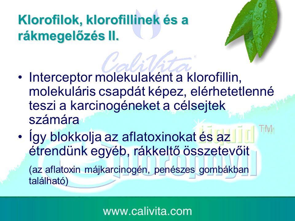 Klorofilok, klorofillinek és a rákmegelőzés II.