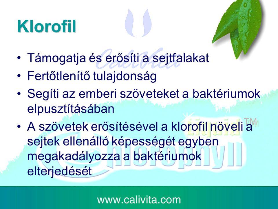 Klorofil Támogatja és erősíti a sejtfalakat Fertőtlenítő tulajdonság Segíti az emberi szöveteket a baktériumok elpusztításában A szövetek erősítésével a klorofil növeli a sejtek ellenálló képességét egyben megakadályozza a baktériumok elterjedését