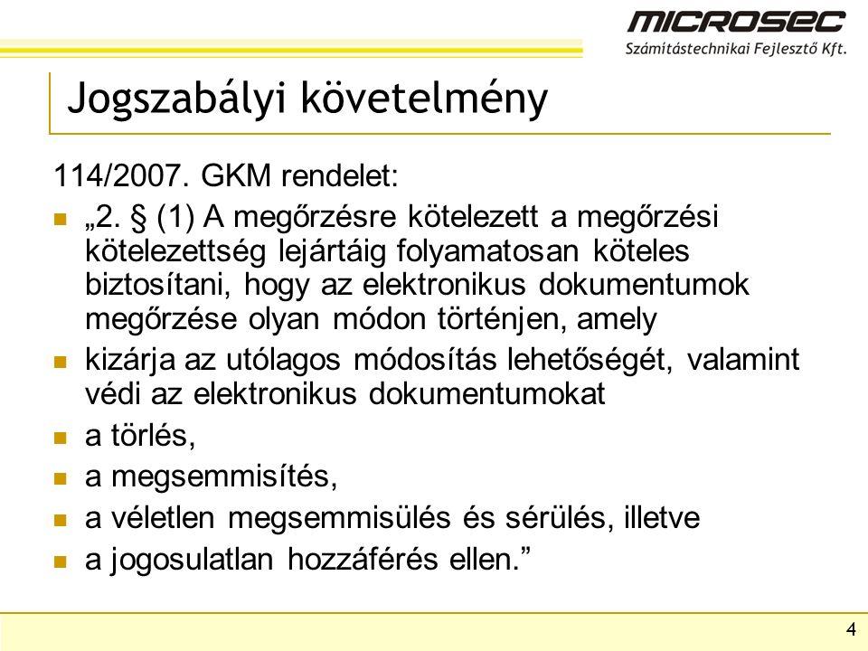 """4 Jogszabályi követelmény 114/2007. GKM rendelet: """"2."""