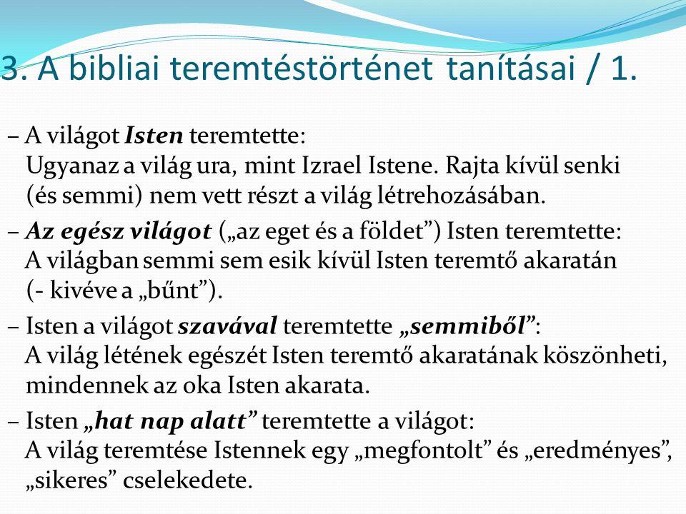 3.A bibliai teremtéstörténet tanításai / 2.
