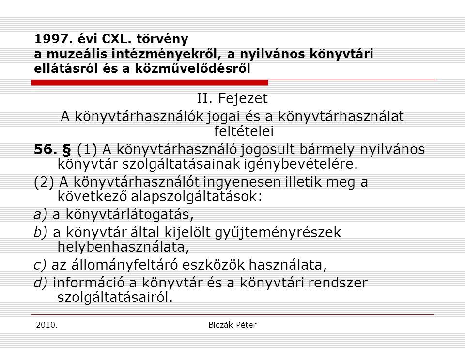 2010.Biczák Péter Követő jogszabályok 6/2000.(III.