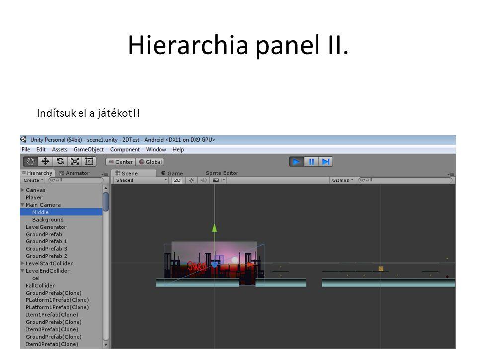 Hierarchia panel II. Indítsuk el a játékot!!