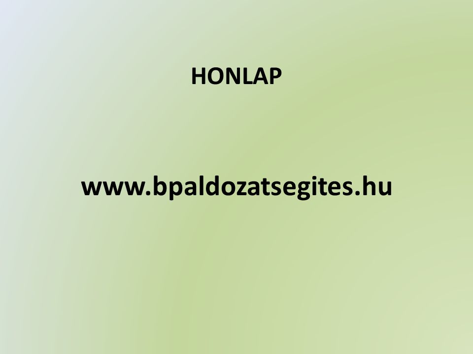 HONLAP www.bpaldozatsegites.hu
