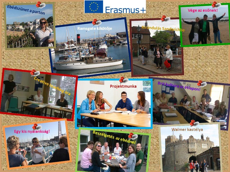 Ebédszünet a parton Ramsgate kikötője Kirándulás Sandwichbe Vége az esőnek! Projektmunka Creative teaching óra Brit kultúra az étlapon! Walmer kastély