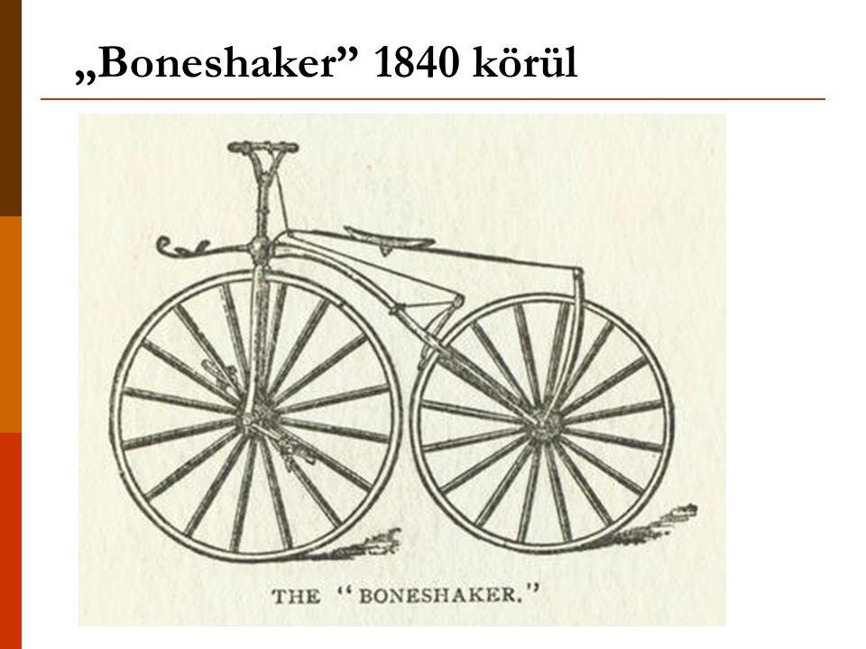 """""""Boneshaker"""" 1840 körül"""