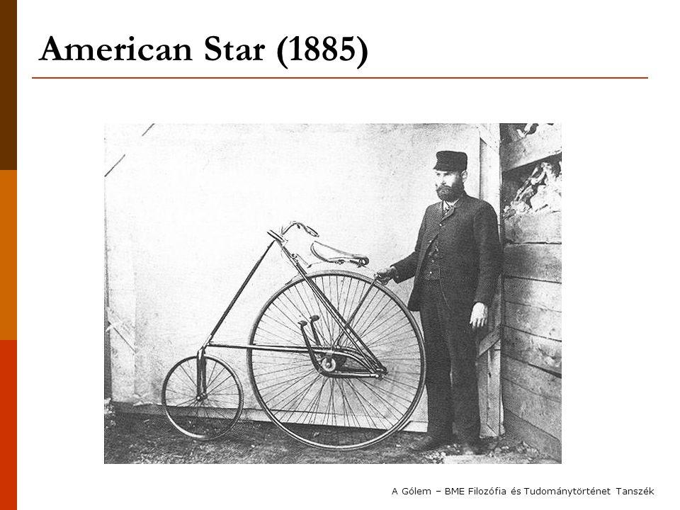 American Star (1885) A Gólem – BME Filozófia és Tudománytörténet Tanszék