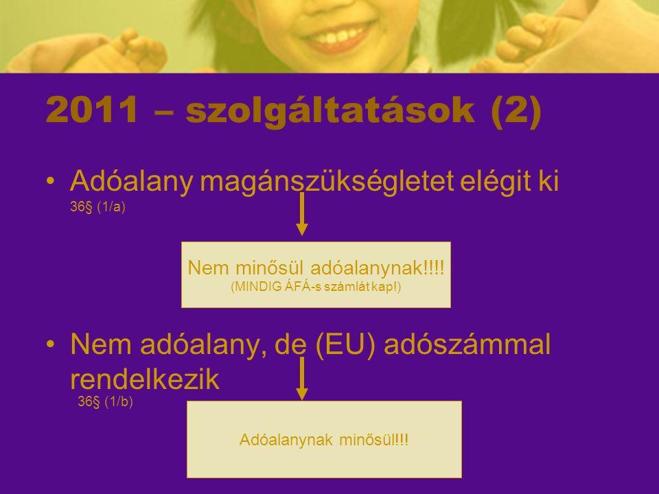 2011.11.21.-i módosítás Költségvetési szerveknek átalakítása és irányító (felügyeleti) szervének megváltozása is jogutódlással történő megszűnés ÁFA szabályai szerint történik.