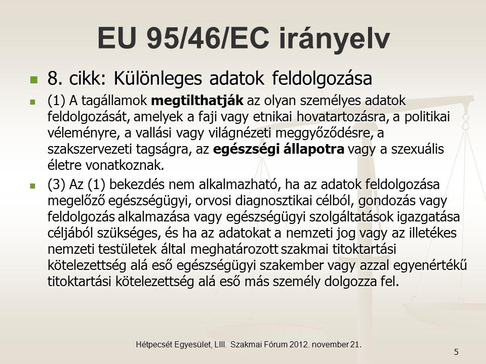 EU 95/46/EC irányelv 8. cikk: Különleges adatok feldolgozása 8.