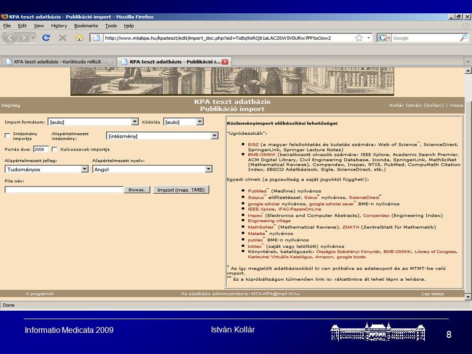 István Kollár 8 Informatio Medicata 2009
