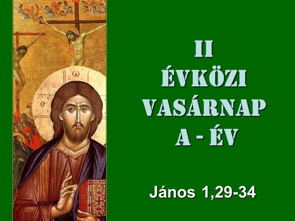 Ezek az Evangélium Igéi János 1,29-34 www.micromedia.unisal.it http://igeretfoldje.blogspot.com/