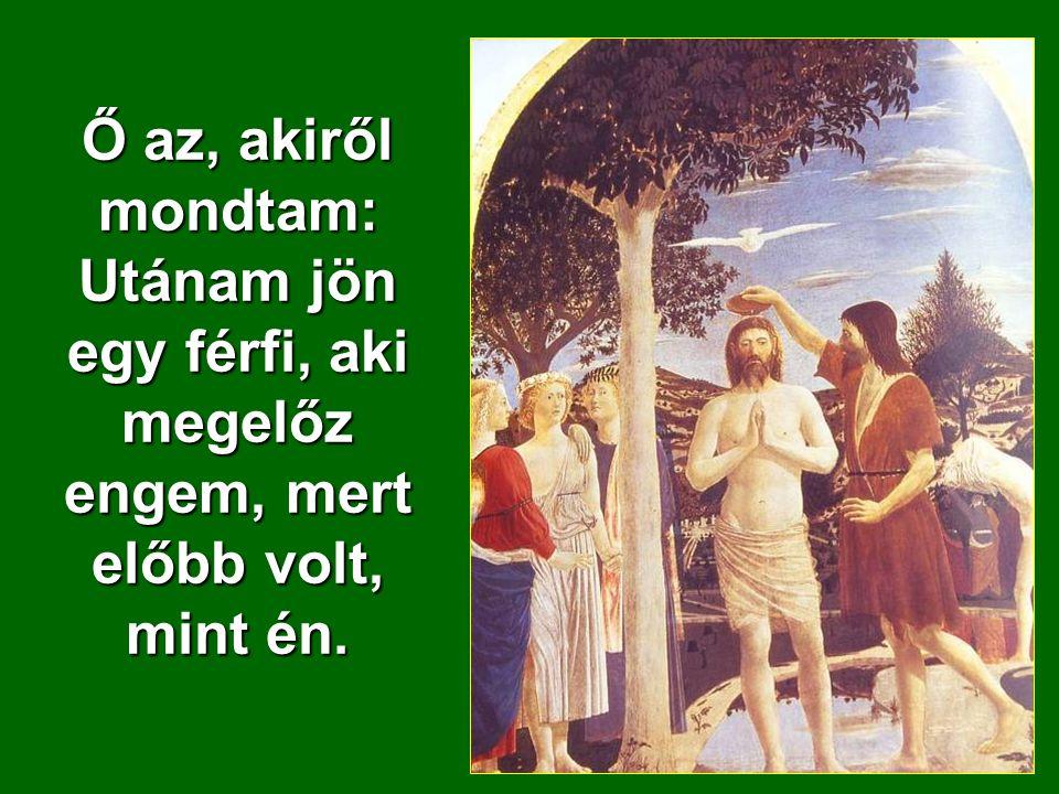 ,,Íme, az Isten Báránya, aki elveszi a világ bűnét!