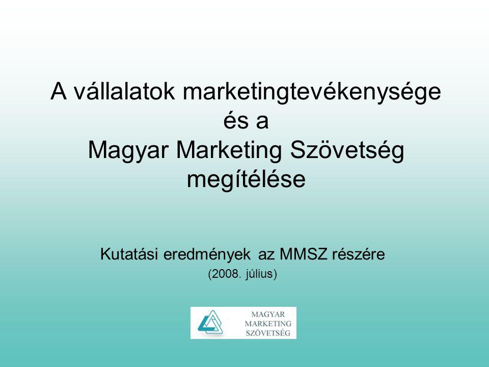 2 A kutatás módszertana és célja Online megkérdezés Magyarországi vállalatok N=85 10-15 perces kérdőív Szakértői interjúk Vállalati vezetők N=7 30-40 perces kérdőív Címlista: MMSZ, GfK, AMC Célok: Feltárni a marketinggel kapcsolatos attitűdöket, megvizsgálni a marketing szerepét a vállalati működésben, másrészt információkat nyújtani az MMSZ ismertségére, megítélésére vonatkozóan.