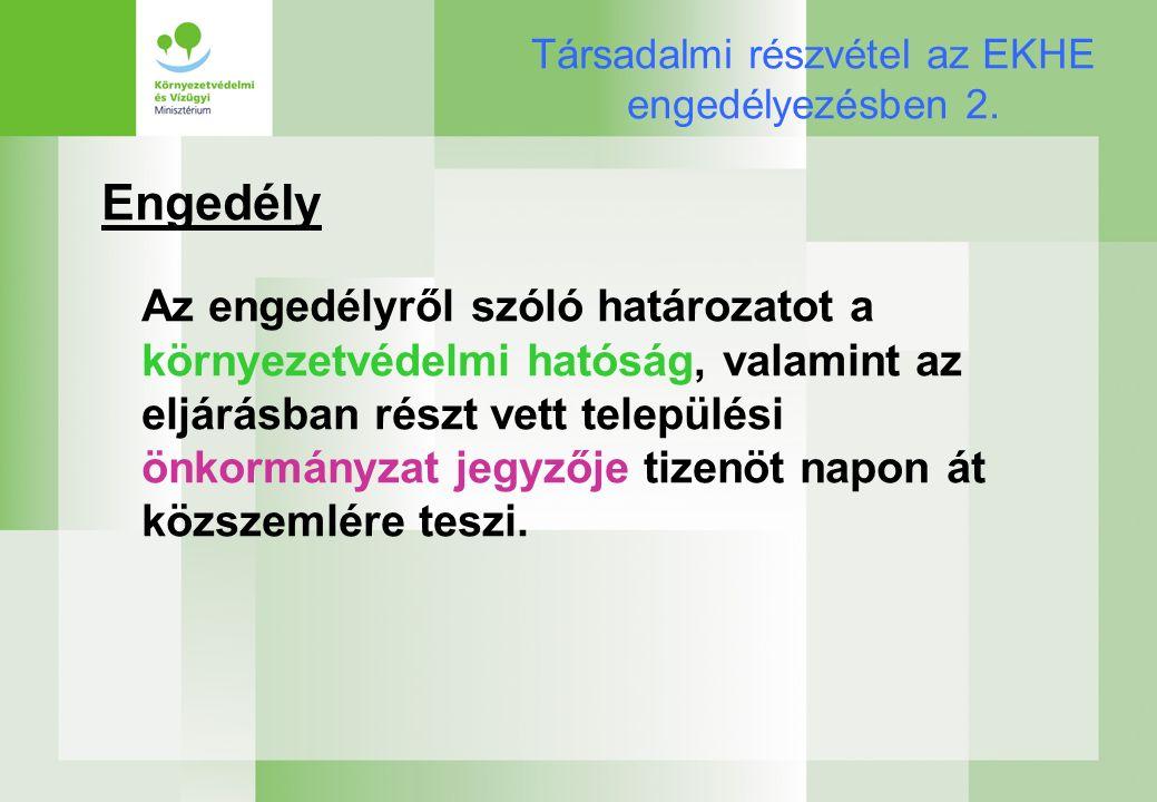 Társadalmi részvétel az EKHE engedélyezésben 2.