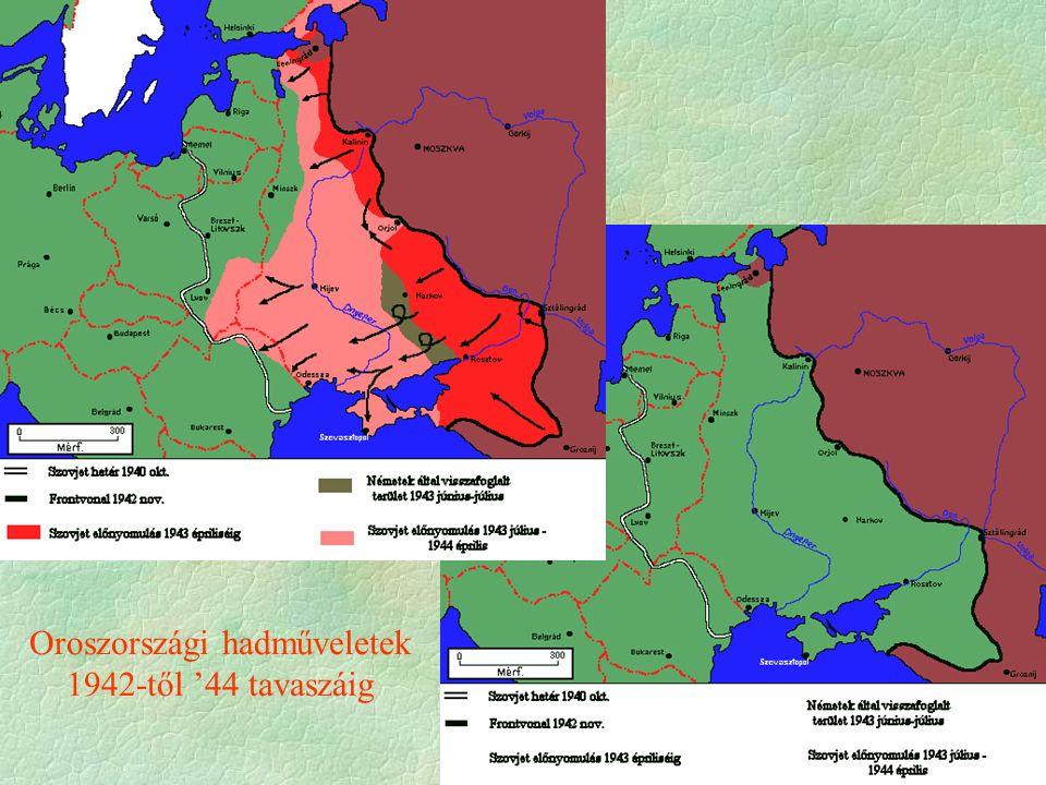 Oroszországi hadműveletek 1942-től '44 tavaszáig