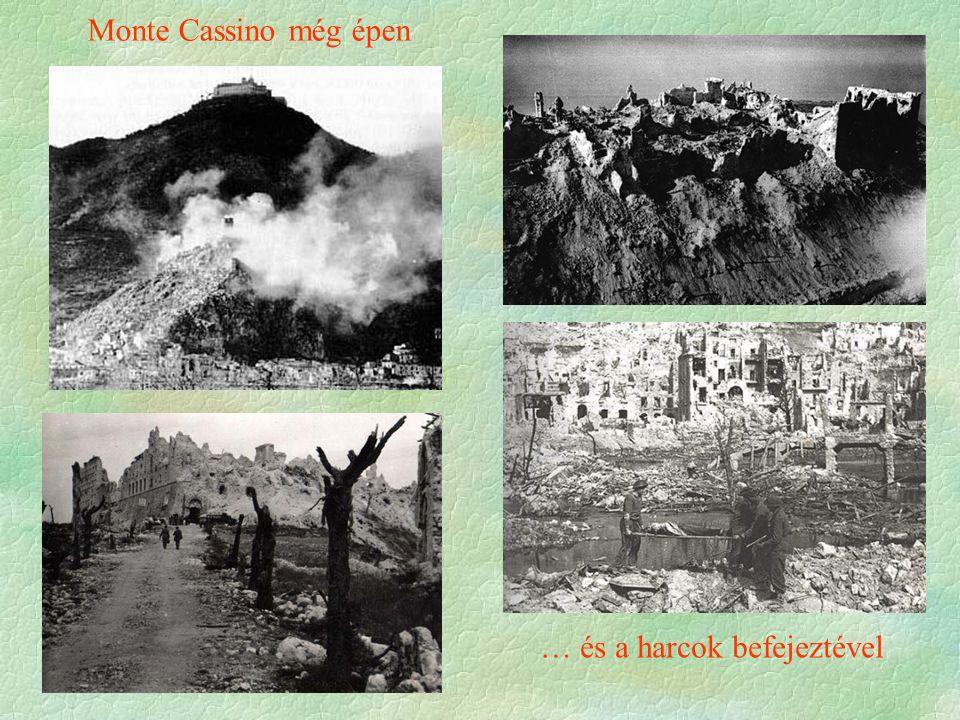 Monte Cassino még épen … és a harcok befejeztével