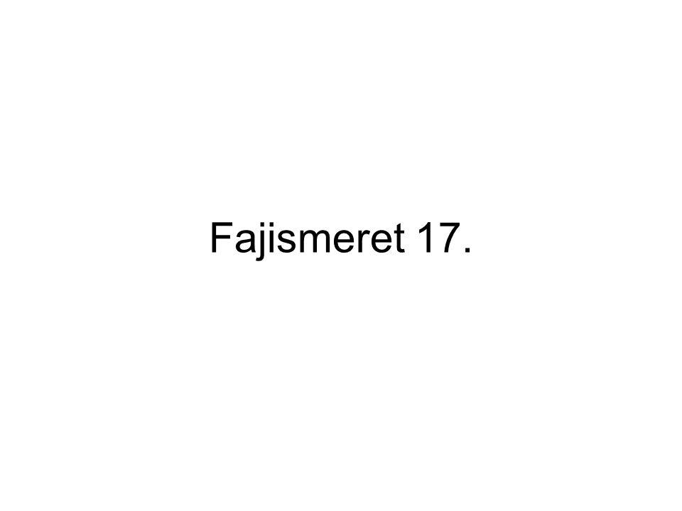 Fajismeret 17.