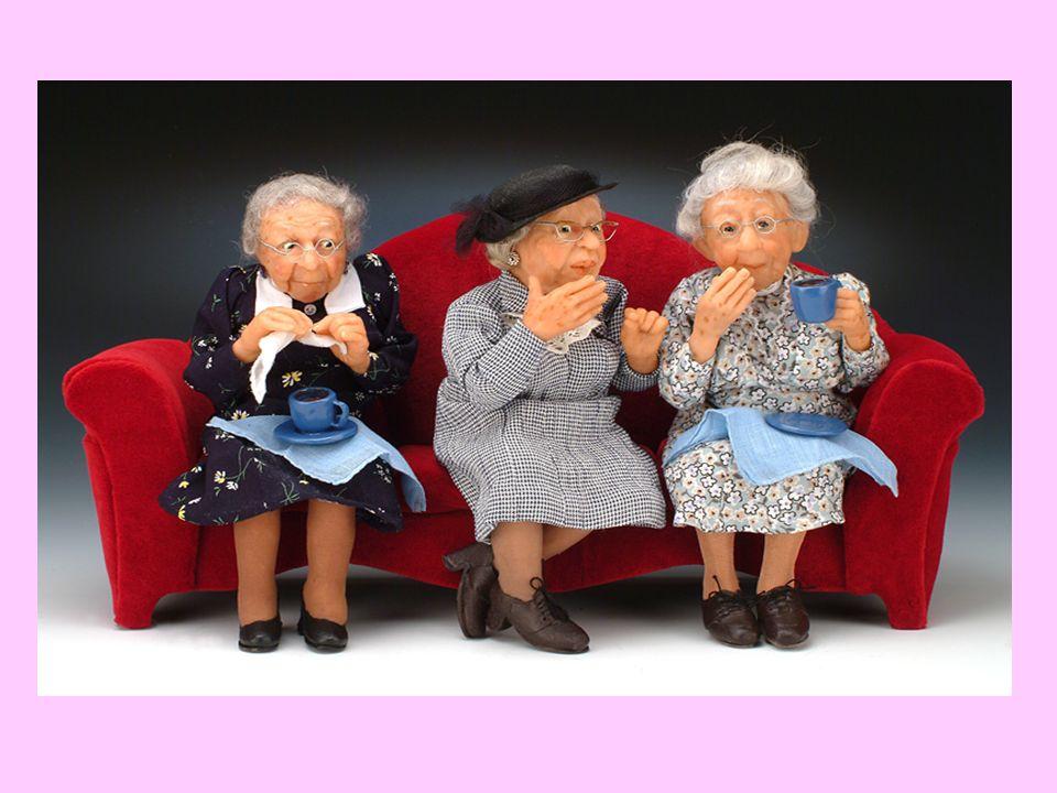 Sokan nem szeretik a sutyorgó, pletykálkodó vagy éppen bogaras öreg hölgyeket.