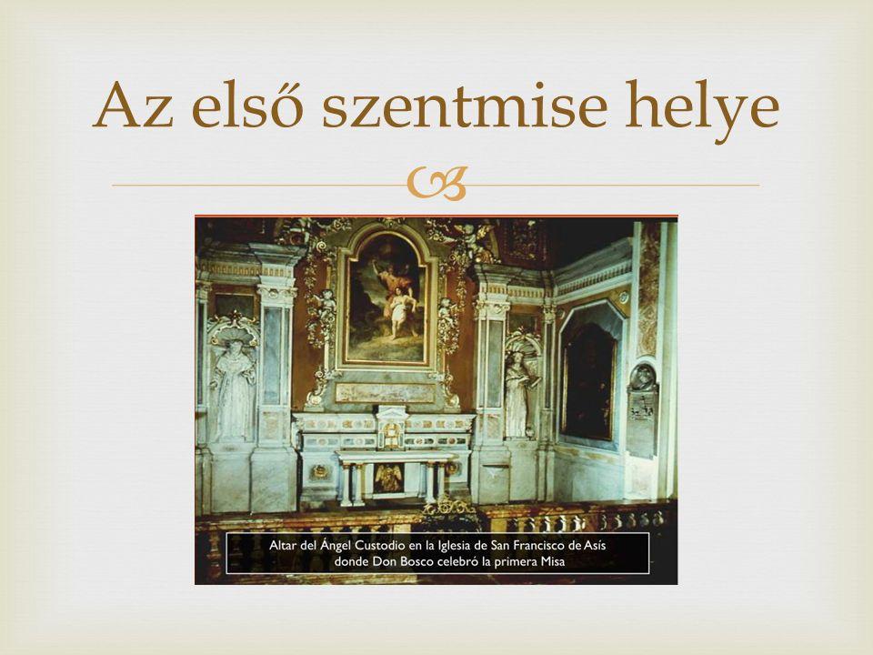  Az első szentmise helye