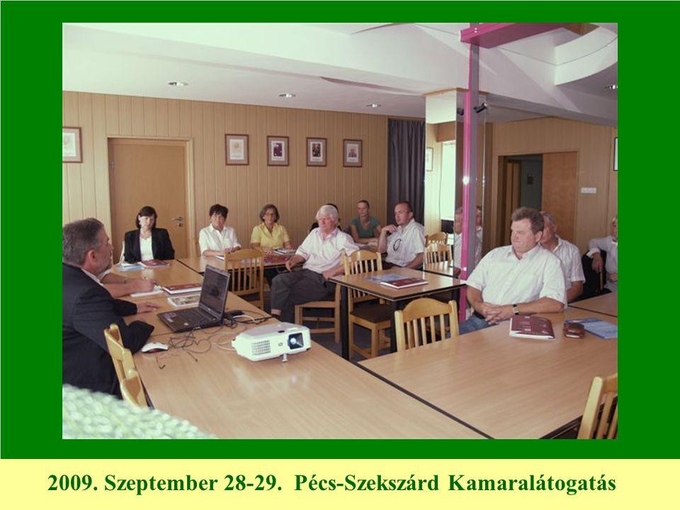 2009. Szeptember 28-29. Pécs-Szekszárd Kamaralátogatás