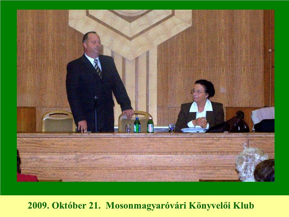 2009. Október 21. Mosonmagyaróvári Könyvelői Klub