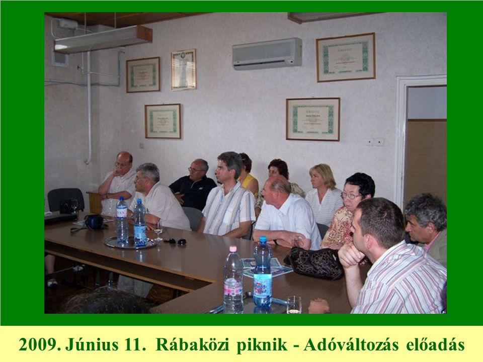 2009. Június 11. Rábaközi piknik - Adóváltozás előadás