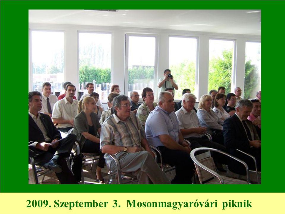 2009. Szeptember 3. Mosonmagyaróvári piknik