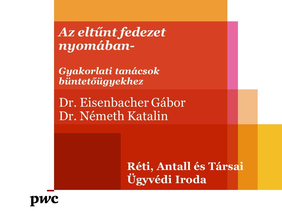 Réti, Antall és Társai Ügyvédi Iroda Tartalom - Ügyeink - Hatékonyság - Tapasztalat és háttér 2