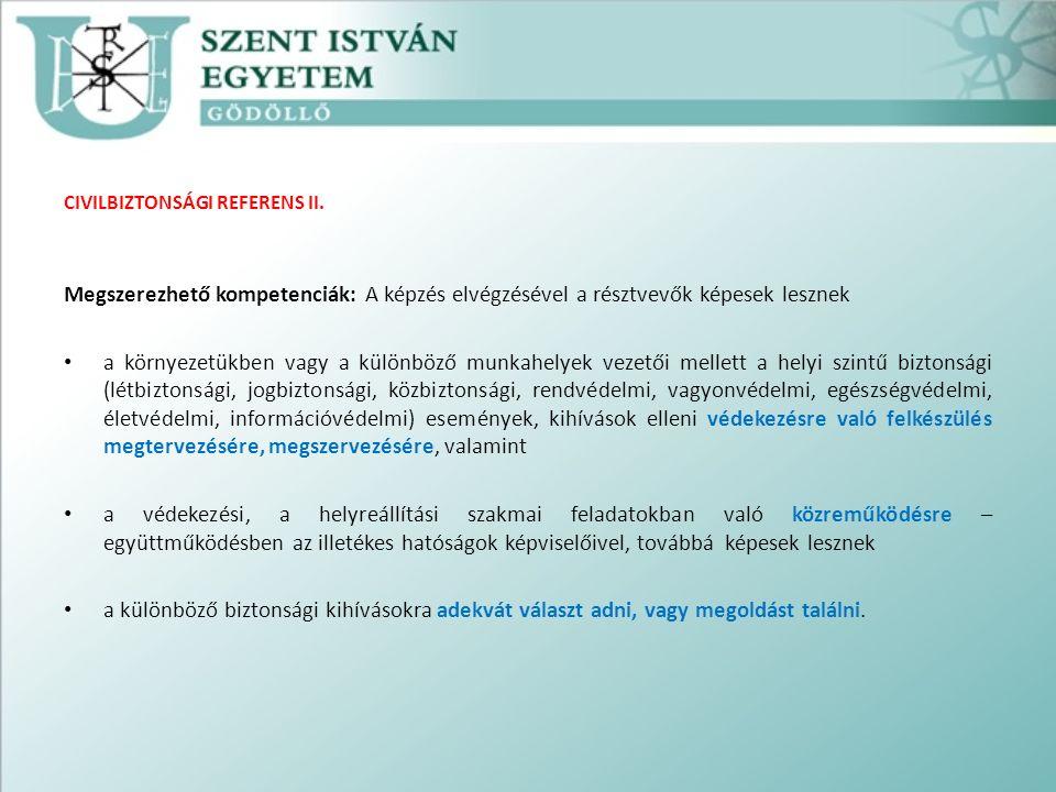 CIVILBIZTONSÁGI REFERENS II.