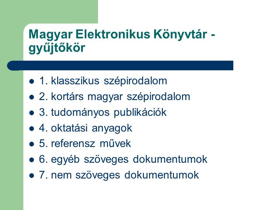 Magyar Elektronikus Könyvtár - gyűjtőkör 1. klasszikus szépirodalom 2.