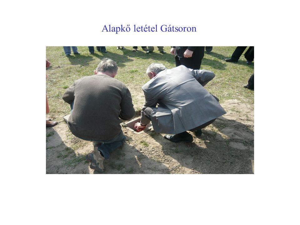 Alapkő letétel Gátsoron