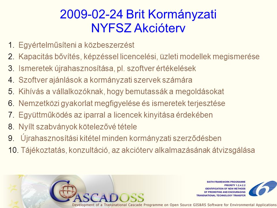 2009-02-24 Brit Kormányzati NYFSZ Akcióterv 1.Egyértelműsíteni a közbeszerzést 2.