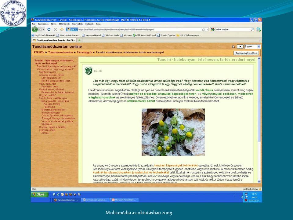 Célok és megvalósítás Multimédia az oktatásban 2009