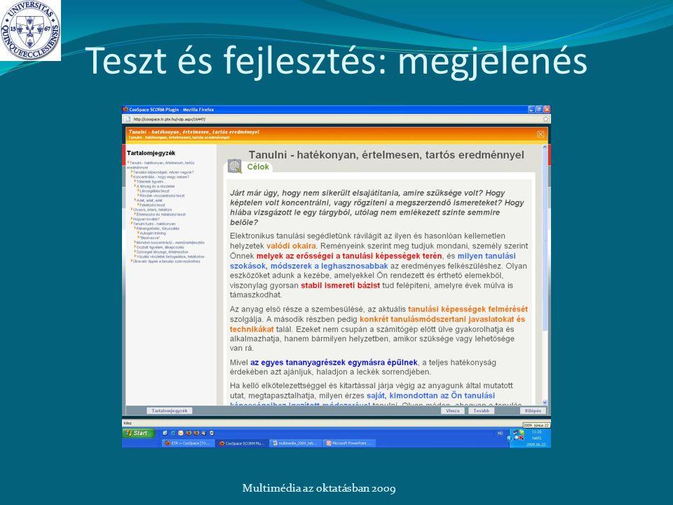 Teszt és fejlesztés: megjelenés Multimédia az oktatásban 2009