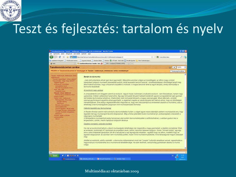 Teszt és fejlesztés: tartalom és nyelv Multimédia az oktatásban 2009