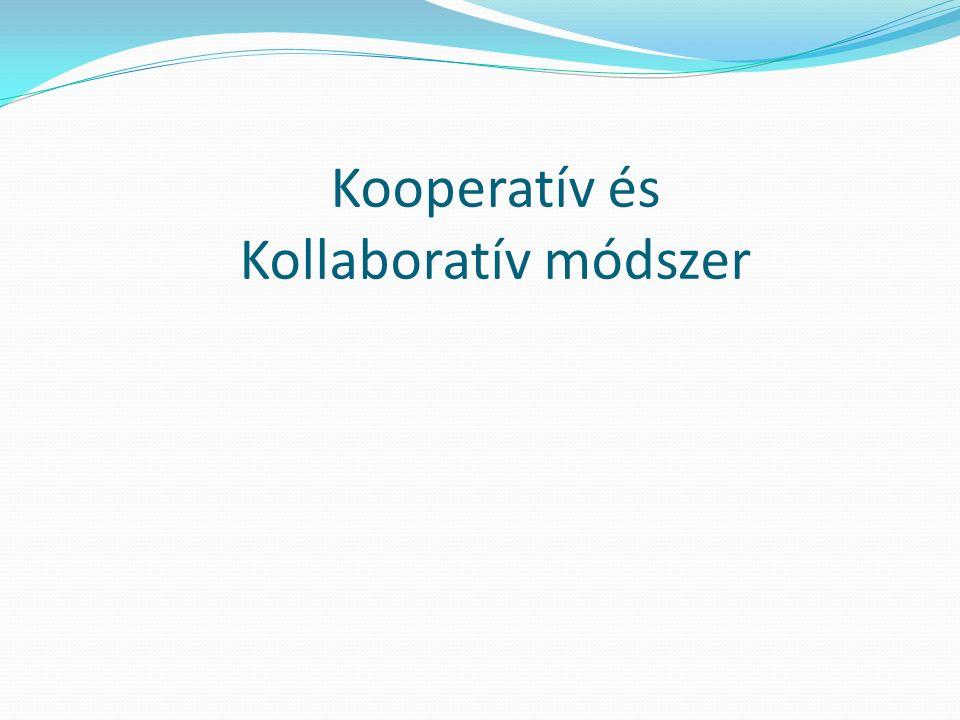 Kooperatív és Kollaboratív módszer