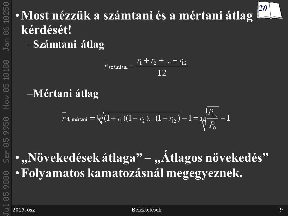 2015. őszBefektetések60 V.1. Portfólióelmélet matematikai alapjai 34