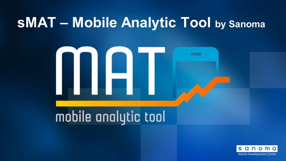 sMAT – Mobile Analytic Tool by Sanoma
