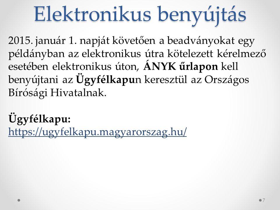 Elektronikus benyújtás 7 2015. január 1.