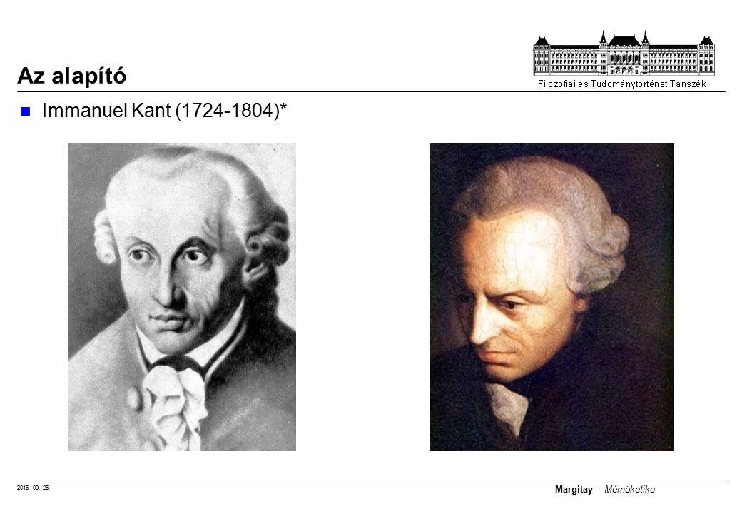 2016. 09. 26. Margitay – Mérnöketika Az alapító Immanuel Kant (1724-1804)*