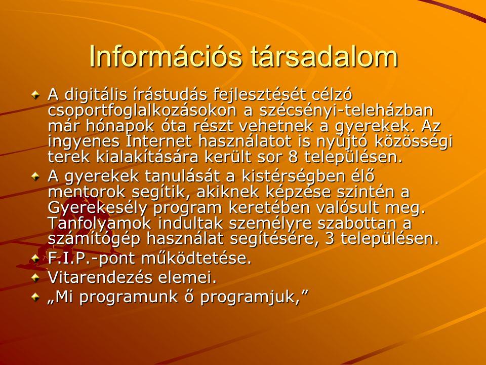 Információs társadalom A digitális írástudás fejlesztését célzó csoportfoglalkozásokon a szécsényi-teleházban már hónapok óta részt vehetnek a gyereke