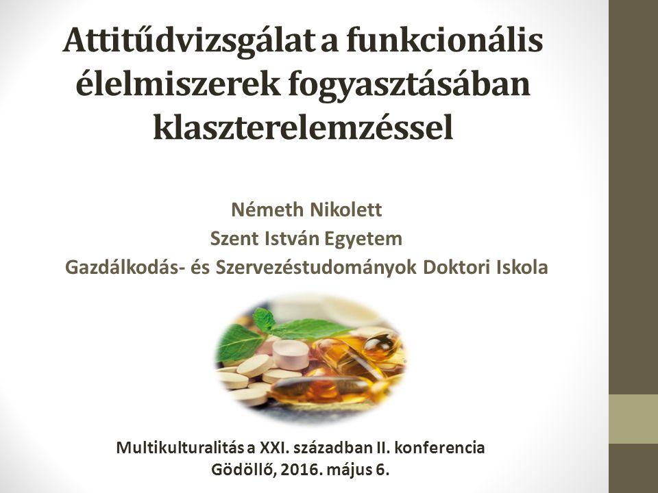 Következtetések, megállapítások A fogyasztók fontosnak tartják egészségük megőrzését és ebben meghatározó szerepe van az egészséges táplálkozásnak (H1).