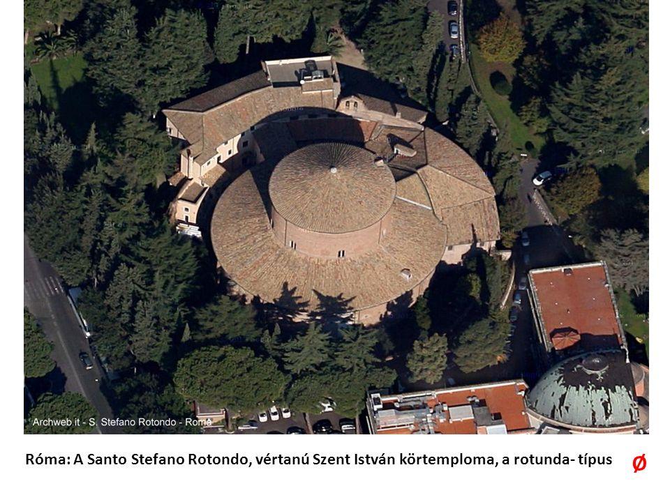 Róma: A Santo Stefano Rotondo, vértanú Szent István körtemploma, a rotunda- típus Ø