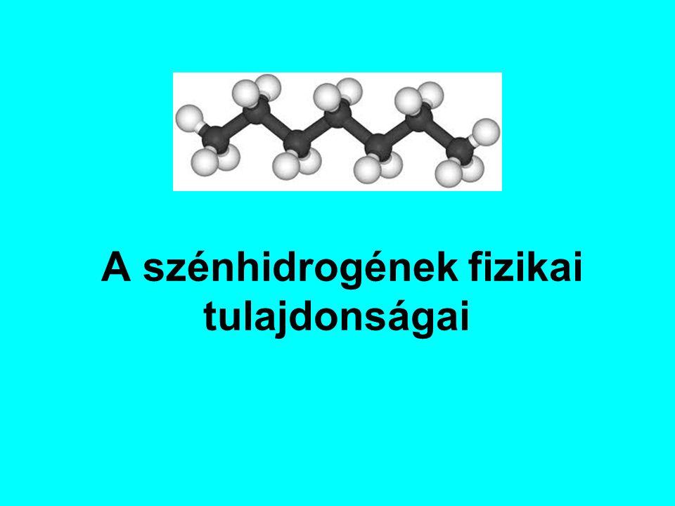 A szénhidrogének fizikai tulajdonságai